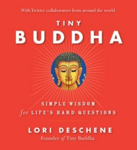 Book Review: Tiny Buddha, Simple Wisdom for Life's