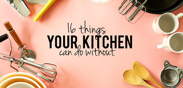 Here is a list of 16 kitchen utensils we don't own. This list is neither exclusive nor conclusive. Rather, it's merely a starting point to inspire you to simplify your kitchen.